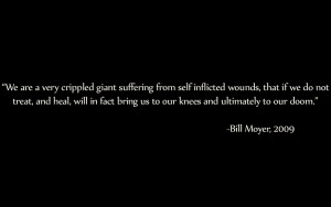 Bill Moyer Quotes on Humanity